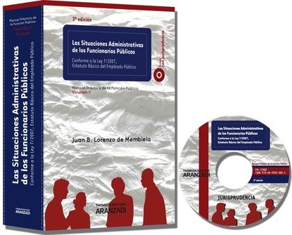 LAS SITUACIONES ADMINISTRATIVAS DE LOS FUNCIONARIOS PÚBLICOS : CONFORME A LA LEY 7-2007, ESTATU