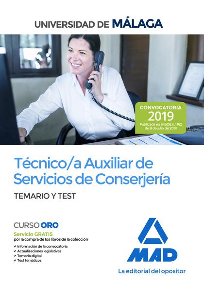 TÉCNICO A AUXILIAR DE SERVICIOS DE CONSERJERÍA DE LA UNIVERSIDAD DE MÁLAGA. TEMA.