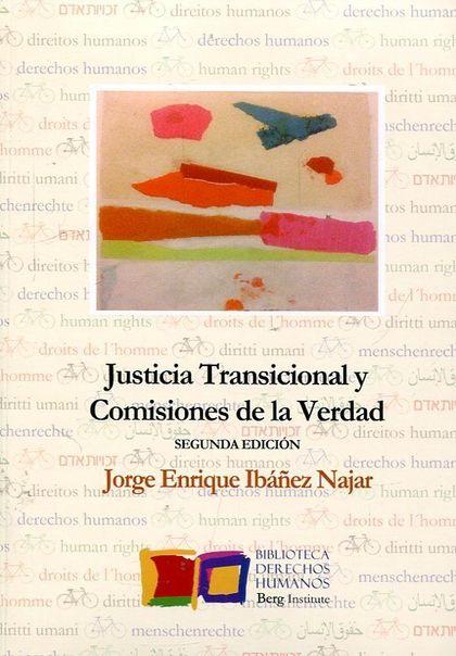 JUSTICIA TRANSICIONAL Y LAS COMISIONES DE LA VERDAD