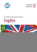 CUERPO DE MAESTROS INGLÉS. TEMARIO VOLUMEN 2.