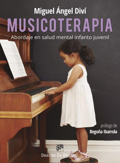 MUSICOTERAPIA. ABORDAJE EN SALUD MENTAL INFANTO JUVENIL