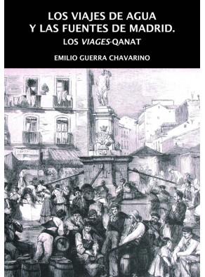 LOS VIAJES DE AGUA Y LAS FUENTES DE MADRID : LOS VIAGES-QANAT