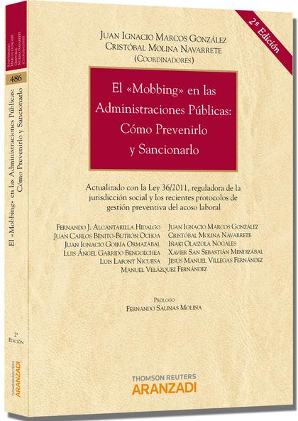 EL MOBBING EN LAS ADMINISTRACIONES PÚBLICAS : CÓMO PREVENIRLO Y SANCIONARLO : ACTUALIZADO CON L