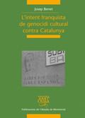 L´INTENT FRANQUISTA DE GENOCIDI CULTURAL CONTRA CATALUNYA