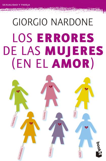 LOS ERRORES DE LAS MUJERES (EN EL AMOR).