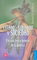 ESTADO, GOBIERNO Y SOCIEDAD. POR UNA TEORÍA GENERAL DE LA POLÍTICA