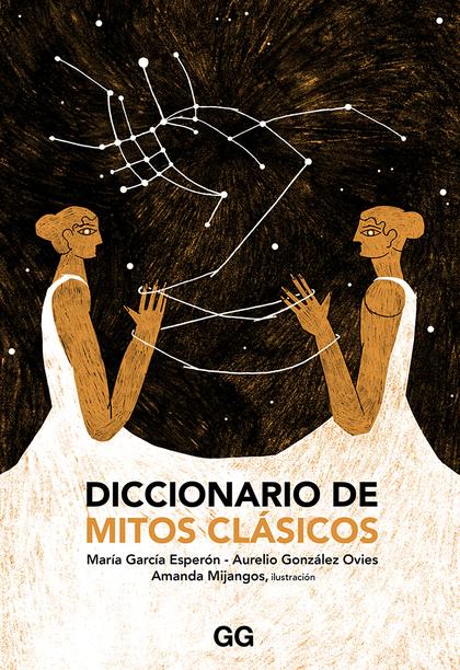 DICCIONARIO DE MITOS CLÁSICOS.