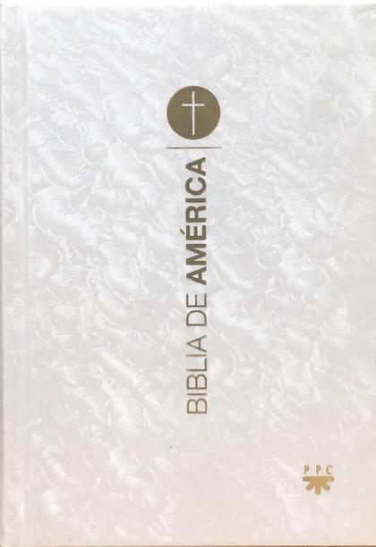 BIBLIA DE AMERICA POPULAR 1ªCOM.NACA.MEX