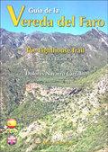 GUÍA DE LA VEREDA DEL FARO = THE LIGHTHOUSE TRAIL.