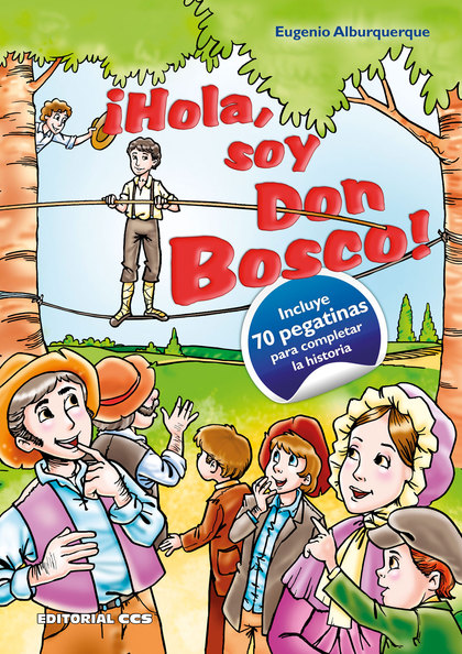 ¡HOLA, SOY DON BOSCO!
