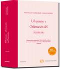 URBANISMO Y ORDENACIÓN DEL TERRITORIO : QUINTA EDICIÓN ADAPTADA AL TRLS 2/2008, DE 20 DE JUNIO