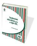TENDENCIAS EDUCATIVAS PARA EL SIGLO XXI
