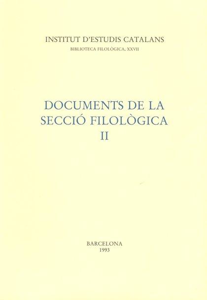 DOCUMENTS DE LA SECCIÓ FILOLÒGICA, II