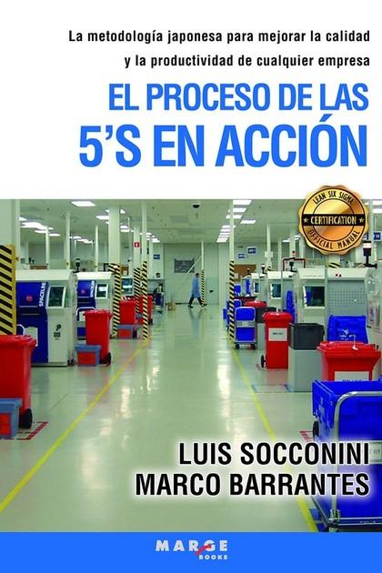 EL PROCESO DE LAS 5'S EN ACCIÓN.