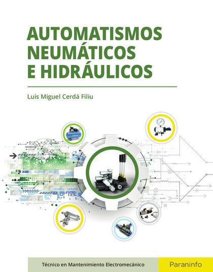 AUTOMATISMOS NEUMÁTICOS E HIDRÁULICOS.