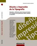 DISEÑO E IMPRESIÓN DE LA TIPOGRAFÍA. MISCELÁNEA CON TEXTOS DE DOCE AUTORES