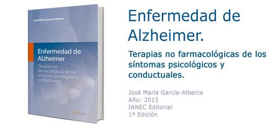 ENFERMEDAD DE ALZHEIMER. TERAPIAS NO FARMACOLOGICAS