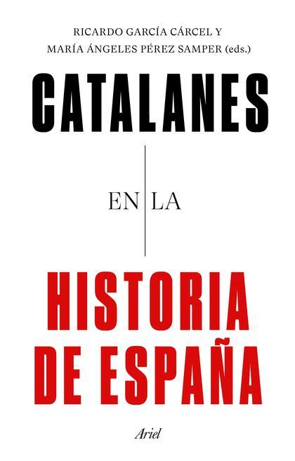 CATALANES EN LA HISTORIA DE ESPAÑA