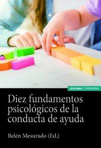 DIEZ FUNDAMENTOS PSICOLÓGICOS DE LA CONDUCTA DE AYUDA