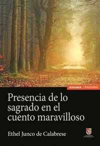 PRESENCIA DE LO SAGRADO EN EL CUENTO MARAVILLOSO.