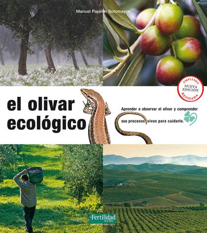 EL OLIVAR ECOLÓGICO                                                             APRENDER A OBSE