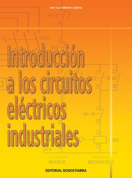 INTRODUCCIÓN A LOS CIRCUITOS ELÉCTRICOS INDUSTRIALES