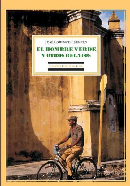 EL HOMBRE VERDE Y OTROS RELATOS
