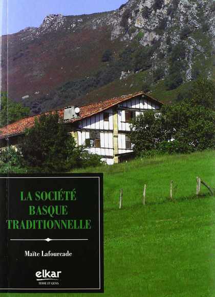 LA SOCIÉTÉ BASQUE TRADITIONNELLE