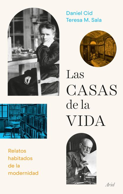 LAS CASAS DE LA VIDA. RELATOS HABITADOS DE LA MODERNIDAD