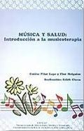 MÚSICA Y SALUD [GRABACIÓN SONORA] : INTRODUCCIÓN A LA MUSICOTERAPIA