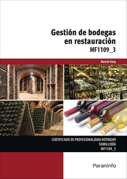 MF1109_3 - GESTIÓN DE BODEGAS EN RESTAURACIÓN