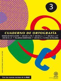 CUADERNOS DE ORTOGRAFÍA 3