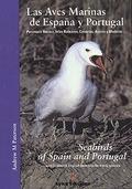 LAS AVES MARINAS DE ESPAÑA Y PORTUGAL / SEABIRDS OF SPAIN AND PORTUGAL.