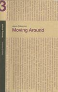 MOVING AROUND. SOBRE NOMADISMO Y PRÁCTICAS ARTÍSTICAS CONTEMPORÁNEAS