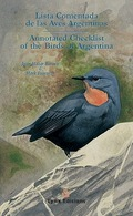 LISTA COMENTADA DE LAS AVES ARGENTINAS = ANNOTATED CHECKLIST OF THE BIRDS OF ARGENTINA