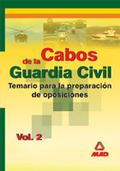 CABOS DE LA GUARDIA CIVIL. TEMARIO. VOLUMEN II.