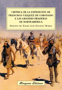 CRÓNICA DE LA EXPEDICIÓN DE FRANCISCO VÁZQUEZ DE CORONADO A LAS GRANDES PRADERAS.