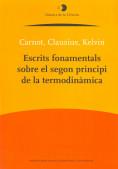 ESCRITS FONAMENTALS SOBRE EL SEGON PRINCIPI DE LA TERMODINÀMICA