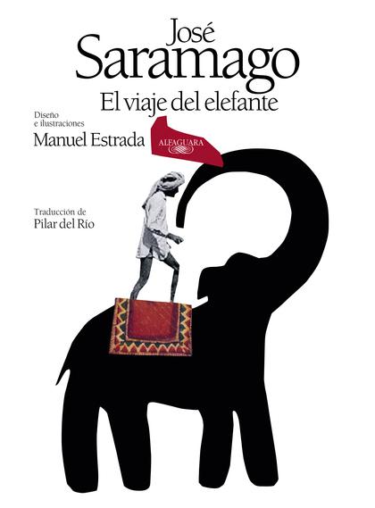 EL VIAJE DEL ELEFANTE (EDICIÓN ILUSTRADA). 20.º ANIVERSARIO DEL PREMIO NOBEL.