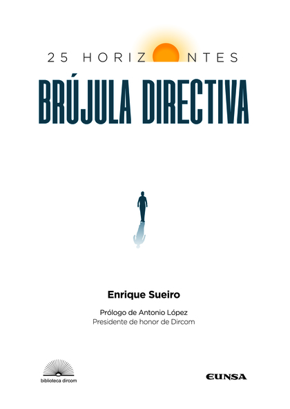 BRÚJULA DIRECTIVA: 25 HORIZONTES