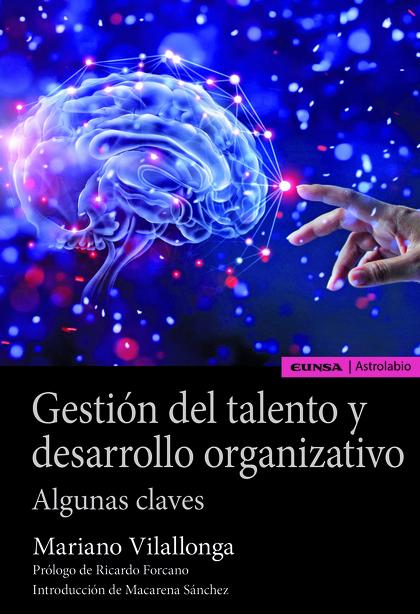 GESTIÓN DEL TALENTO Y DESARROLLO ORGANIZATIVO