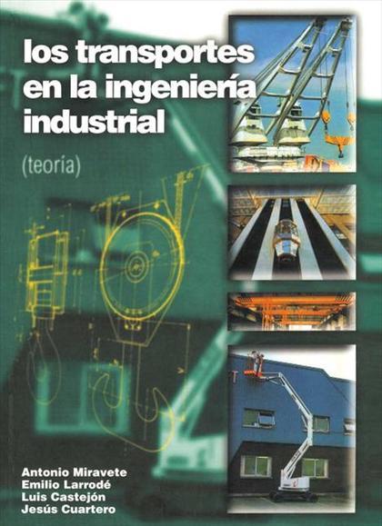 Los transportes en la ingeniería industrial (teoría)