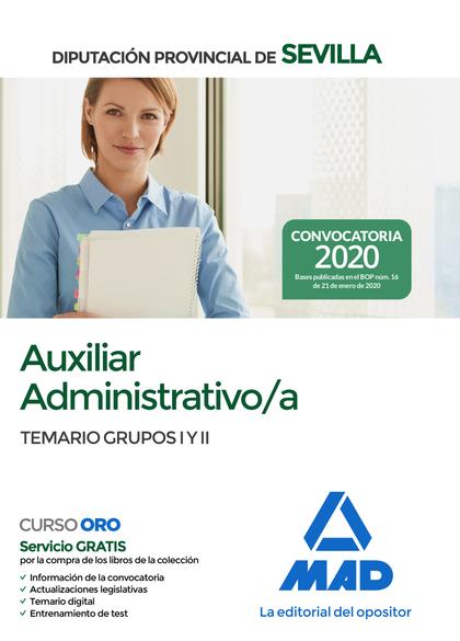 AUXILIAR ADMINISTRATIVO;A DE LA DIPUTACIÓN PROVINCIAL DE SEVILLA. TEMARIO DE LOS. TEMARIO DE LO