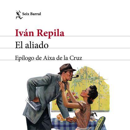 EL ALIADO. EPÍLOGO DE AIXA DE LA CRUZ