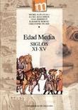 EDAD MEDIA: SIGLOS XI-XV