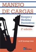 MANEJO DE CARGAS : RIESGOS Y MEDIDAS PREVENTIVAS