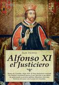 ALFONSO XI, EL JUSTICIERO.