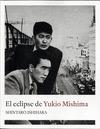 EL ECLIPSE DE YUKIO MISHIMA.