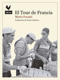 EL TOUR DE FRANCE. FAUSTO COPPI HACIA LA GLORIA