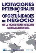 LICITACIONES INTERNACIONALES Y OPORTUNIDADES DE NEGOCIO CON LAS NACIONES UNIDAS E INSTITUCIONES
